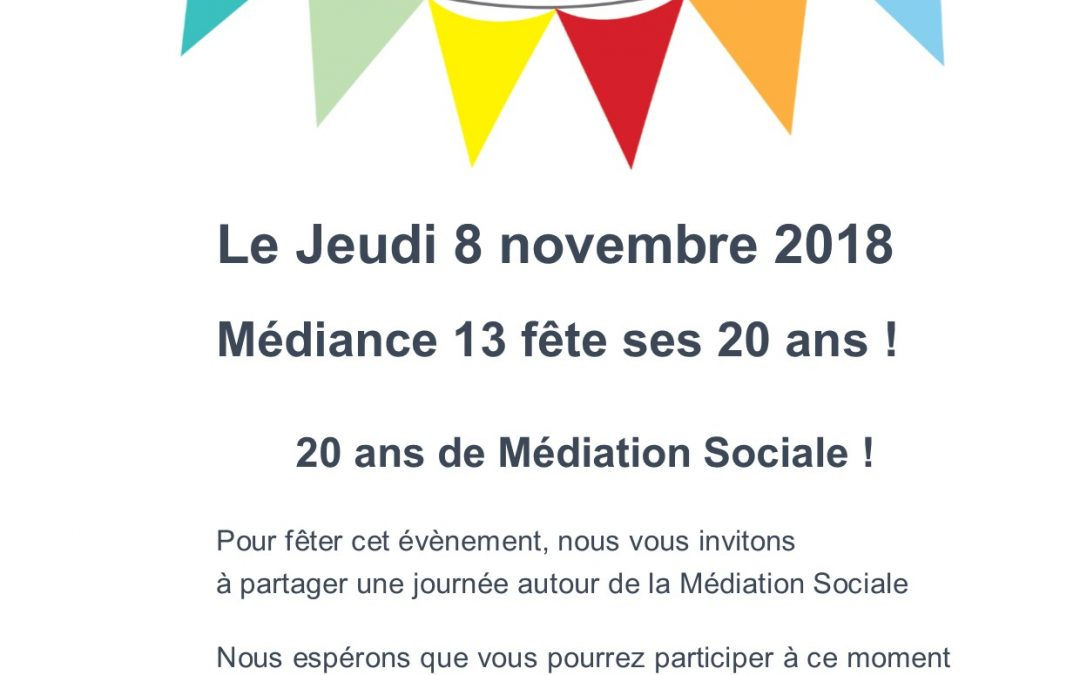 SAVE THE DATE : Anniversaire 20 ans Médiance 13